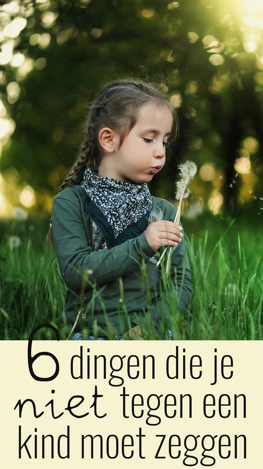 6 dingen die je niet tegen een kind moet zeggen