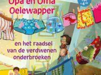 Review: Opa en oma Oelewapper en het raadsel van de verdwenen onderbroeken