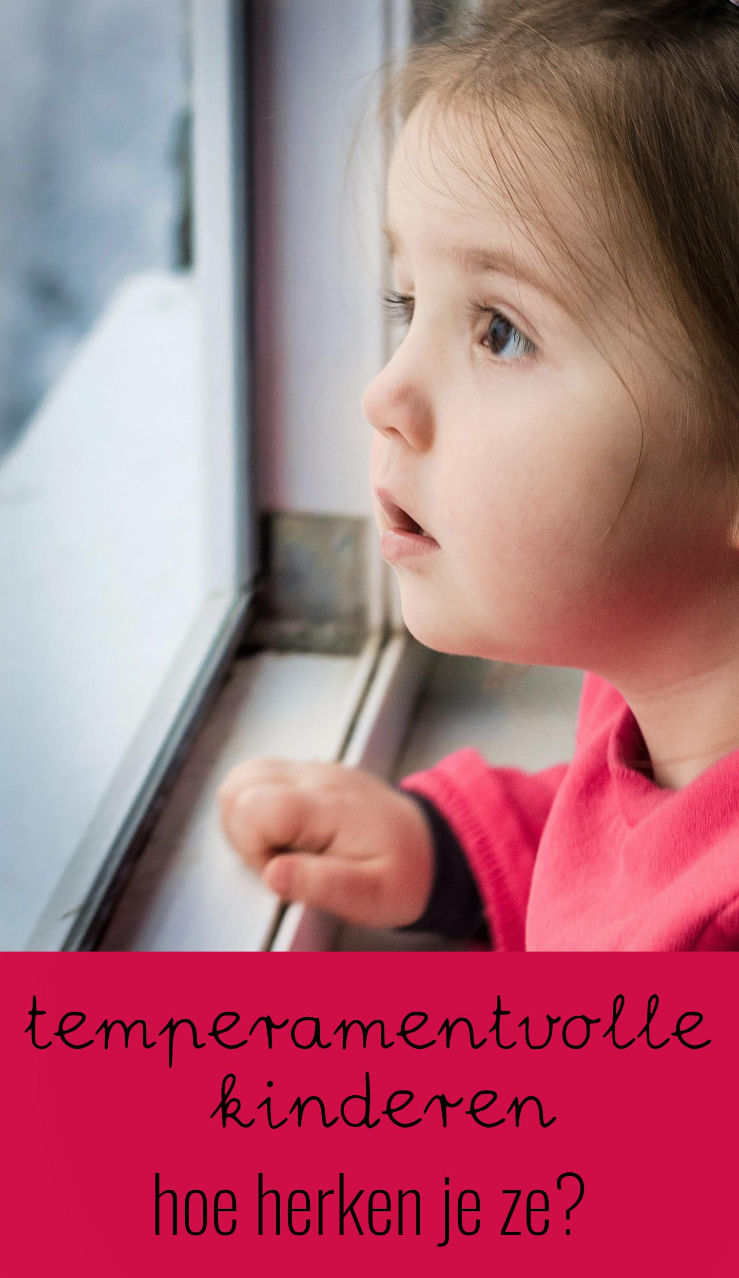 Temperamentvolle kinderen, hoe herken je ze?