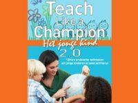 Teach Like a Champion – Het jonge kind 2.0