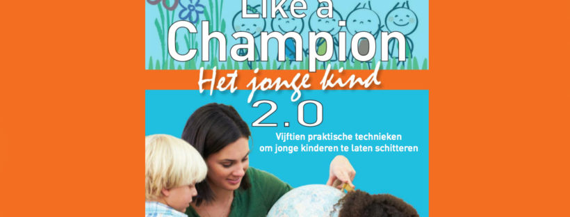 Teach Like a Champion - Het jonge kind 2.0