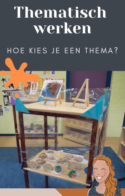 Thematisch werken - hoe kies je een thema?