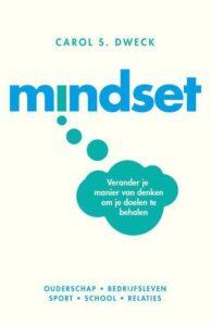 Mindset Verander je manier van denken om je doelen te behalen